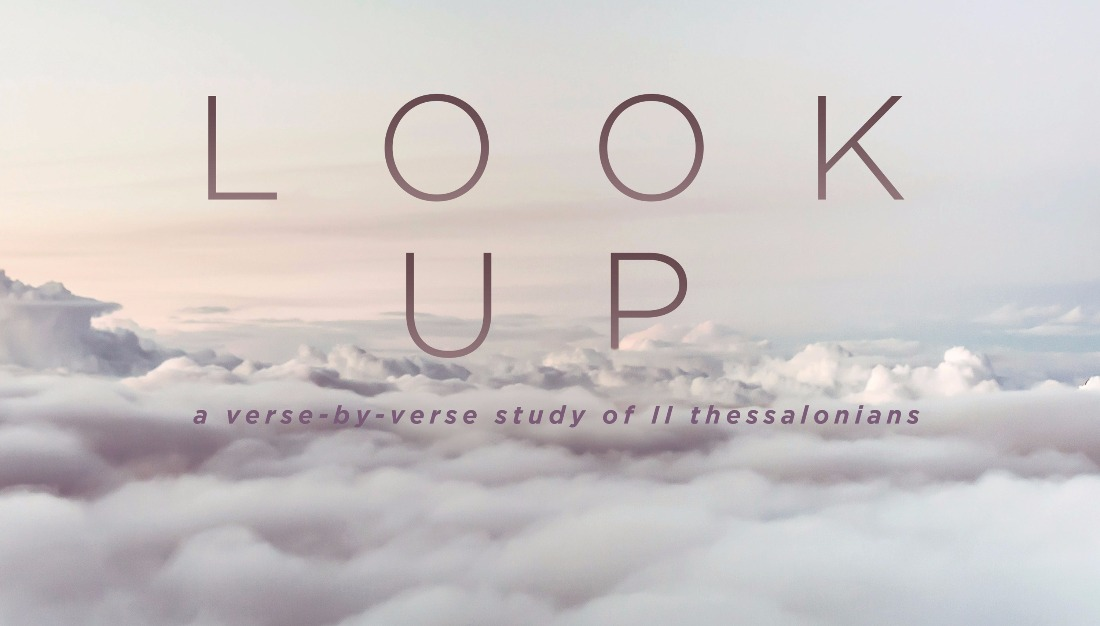Messages from Look Up Sermon Series