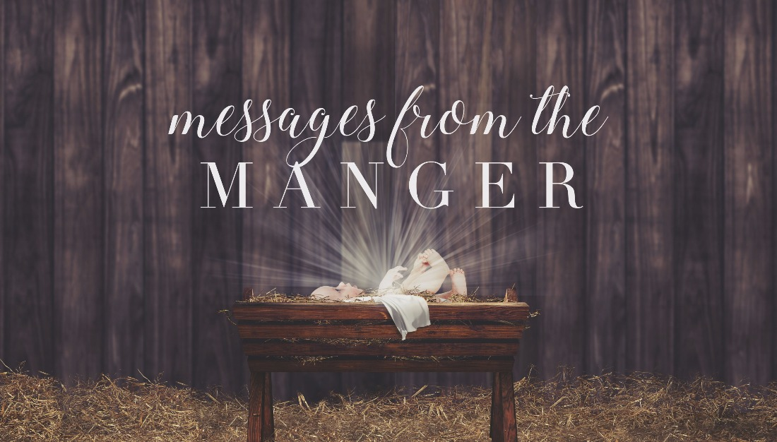 Messages from Messages From The Manger Sermon Series