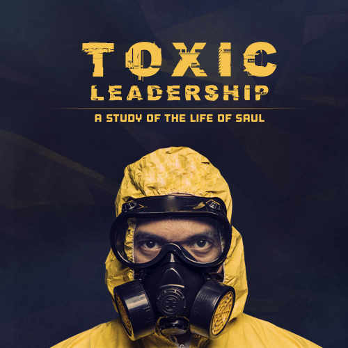 Image: Toxic Leadership Message Series Cover