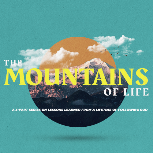 Image: Mountains of Life Message Series Cover